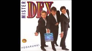 Mister Dex - Podarunki