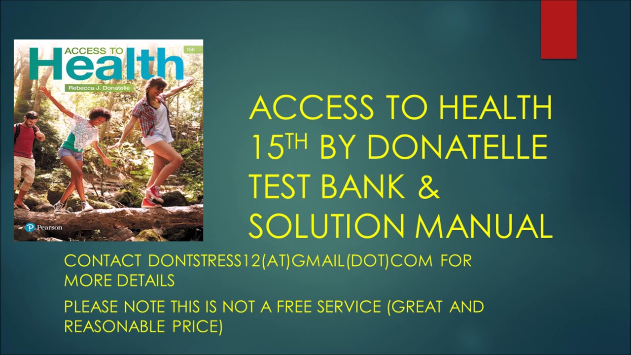 ACCESS TO HEALTH 15TH BY DONATELLE TEST BANK & SOLUTION MANUAL