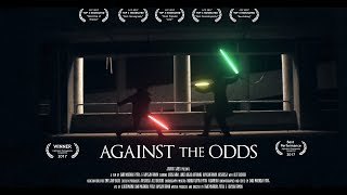 """Against The Odds"" // LCC 2017 WINNER // a Star Wars action Fan Film"