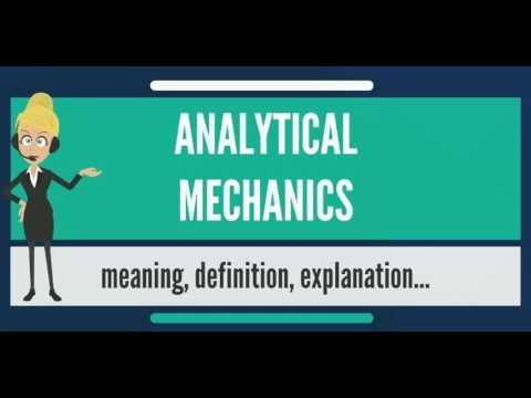 What is ANALYTICAL MECHANICS? What does ANALYTICAL MECHANICS mean
