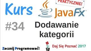JavaFx kurs od podstaw - praktyczny projekt - dodajemy kategorię do bazy - MVC - #34