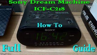 Sony Dream Machine ICF-C218 Guide [1080p]