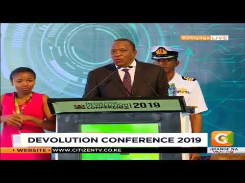 President Uhuru Kenyatta speech at Devolution Conference 2019