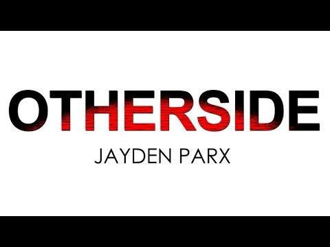 Jayden Parx - Otherside