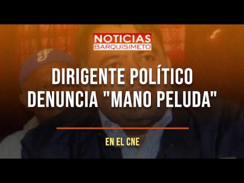 """Dirigente político denuncia """"mano peluda"""" en el CNE"""