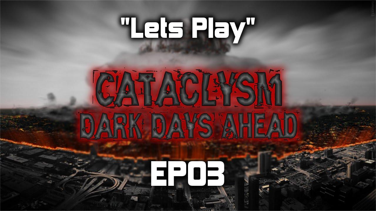 Lets Play | Cataclysm: Dark Days Ahead | EP03 - YouTube