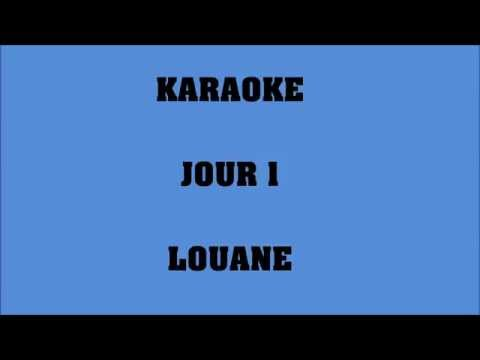 Jour 1 - Louane - KARAOKE