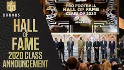 Hall of Fame Class of 2020 Announced! | 2020 NFL Honors