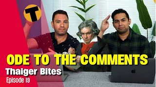 Ode to the Comments   Thaiger Bites   Ep. 19