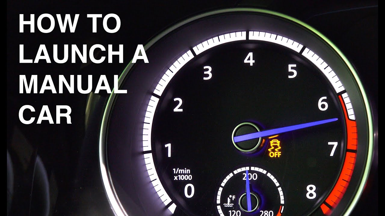 How To Launch A Manual Transmission Car  YouTube