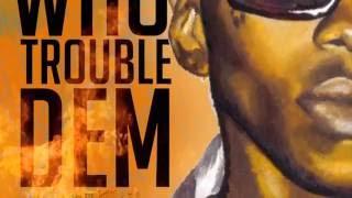 Vybz Kartel - Who Trouble Dem (Official Audio) | Good Good | Success Riddim | 21st Hapilos 2016