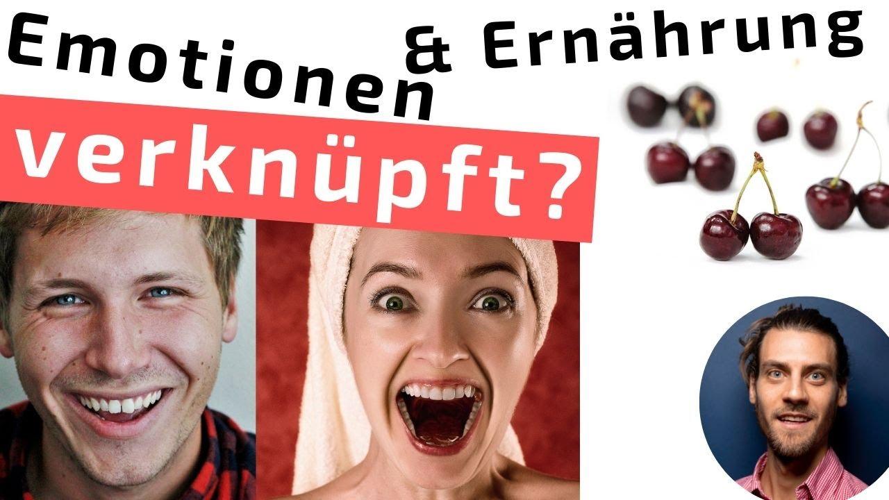 Ernährung & Emotionen? Was Du noch nicht wusstest!