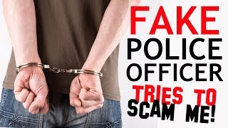 FAKE POLICE OFFICER TRIES TO SCAM ME!!