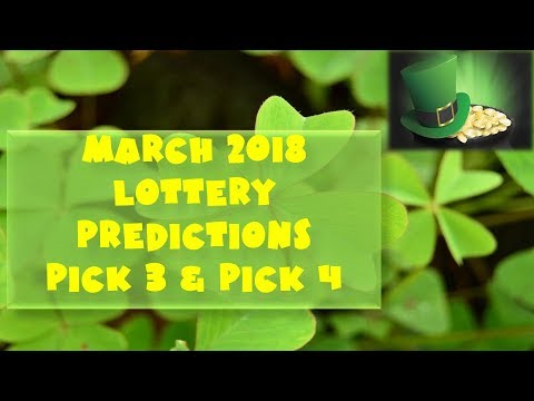 March 2018 Lottery Predictions Pick 3 Pick 4
