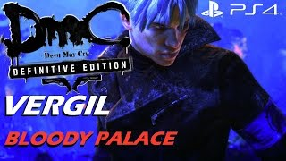 DmC Devil May Cry Definitive Edition - Vergil Bloody Palace Gameplay Walkthrough [1080p 60fps]