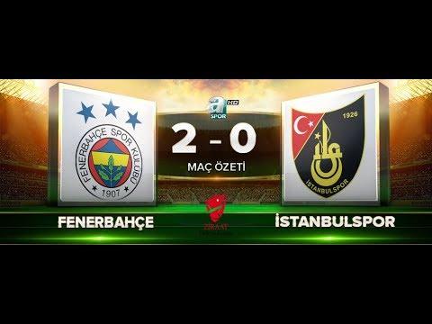 Fenerbahçe 2-0 İstanbulspor | Maç Özeti HD | a spor