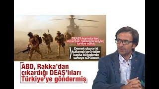 Kurtuluş Tayiz    ABD, Rakka'dan çıkardığı DEAŞ'lıları Türkiye'ye göndermiş
