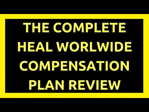 Heal Worldwide Compensation Plan Review
