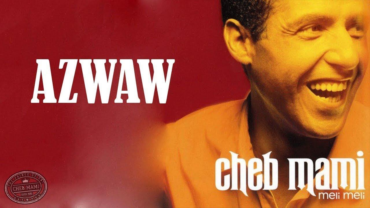 azwaw cheb mami