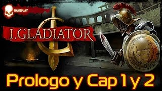 I, Gladiator | Gameplay | Prólogo y Capitulo 1 y 2 | Español PC HD