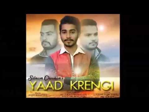 Yaad Krengi Satnam Chouhan FT.Jmd G Ways Mera...