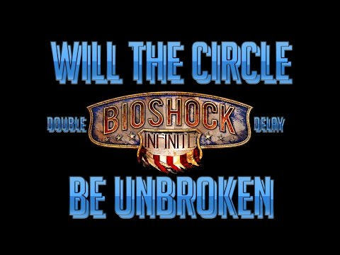 Bioshock Infinite - Will The Circle Be Unbroken - Choral Version (Double Delay Mode)