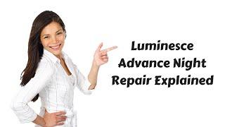 Luminesce - Advanced Night Repair Cream Explained