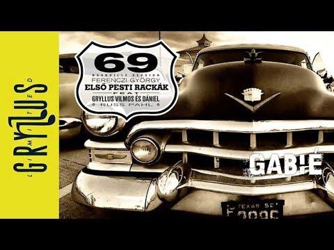 Első Pesti Rackák - Gabié  (69, részlet)