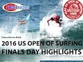 2016 VANS US Open of Surfing FINALS DAY Highlights