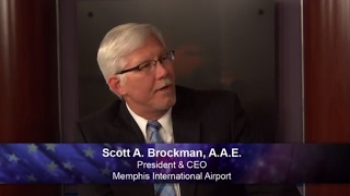 One on One with AAAE First Vice Chair Scott Brockman, President/CEO of Memphis International Airport