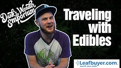 Traveling with Edibles