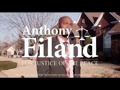 Anthony Eiland For Justice Of The Peace - Precinct 2 * Place 1