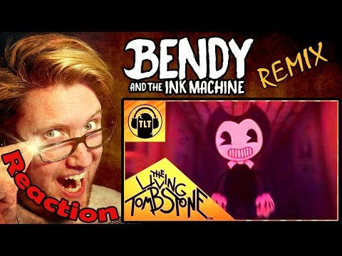 Bendy and the Ink Machine REMIX by The Living Tombstone REACTION!   CLASSY!  