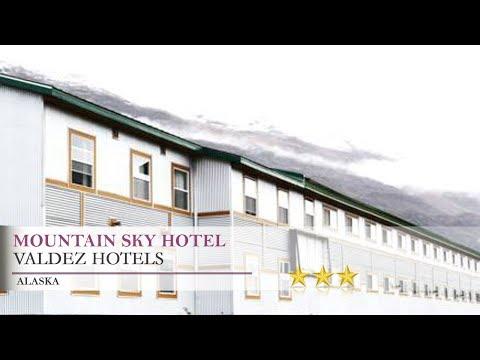 Mountain Sky Hotel - Valdez, Alaska