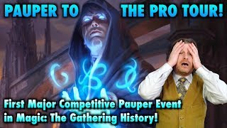 Pauper to the Pro Tour! First Major Competitive Pauper Event in Magic: The Gathering History!