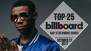 Top 25 • Billboard Rap Songs • October 21, 2017 | Streaming-Chars