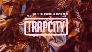 Ava Max - Sweet but Psycho (BEAUZ Remix) 1 HOUR
