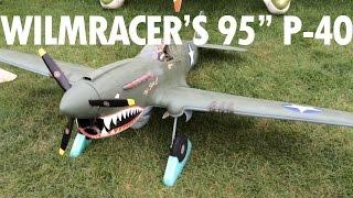 """nerdnic   Flite Fest 2015 Wilmracer's 95"""" P-40"""