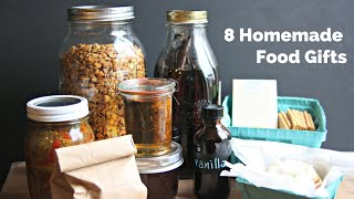8 Homemade Food Gifts