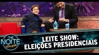 Leite Show: Eleições presidenciais