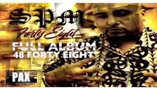 FULL ALBUM SPM  48 FORTY EIGHT SOUTH PARK MEXICAN