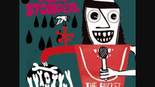 Wevie Stonder - The Bucket