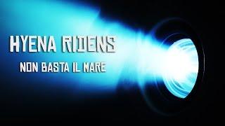 Hyena Ridens - Non basta il mare