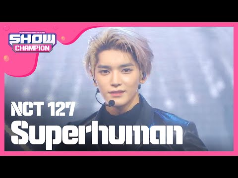 [Show Champion] 엔시티 127 - Superhuman ( NCT 127 - Superhuman ) l EP.320 indir