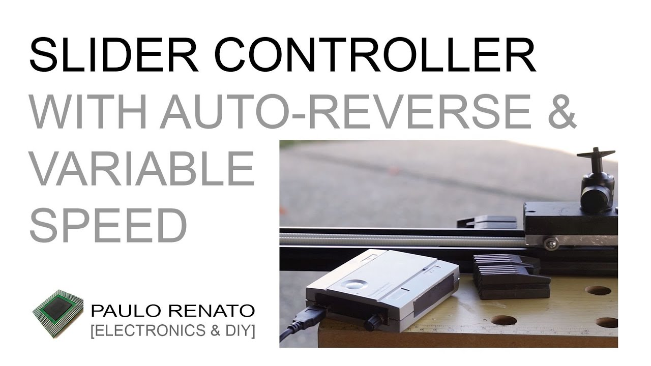 Slider Controller with Auto-Reverse and Variable Speed Control