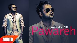 Pawareh ( Full Audio Song ) | Daddy Cool Munde Fool | Amrinder Gill | Speed Records