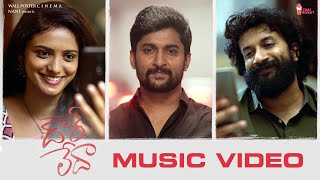 Daare Leda Music Video Song | Satyadev, Roopa | Nani | Vijai Bulganin | KK | Chai Bisket
