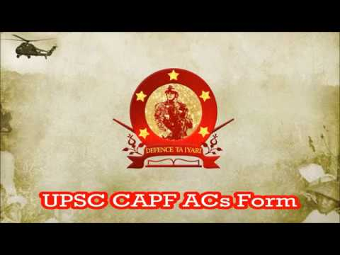 UPSC CAPF Assistant Commandant Application form | Defence Taiyari
