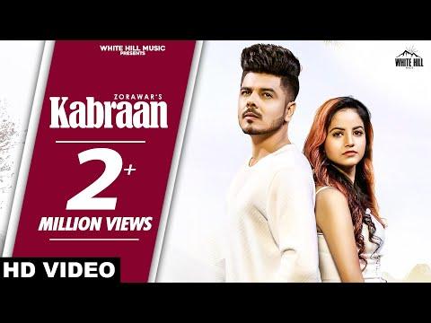 Kabraan (Full Song) | Zorawar feat Piyanka Mongia | New Punjabi Song 2020 | White Hill Music