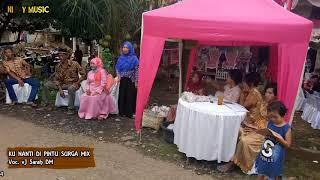Kunanti Di Pintu Surga vJ Sarah DM 27 08 2017 Pancowarno Nicky Music